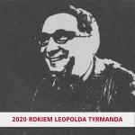 DKK online: Wokół Roku Tyrmanda