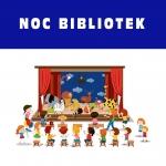 """Noc Bibliotek """"Atrakcje w 3 aktach"""" - 10.10.2020"""