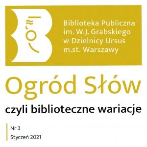 """III wydanie pisma bibliotecznego """"Ogród Słów, czyli biblioteczne wariacje"""""""