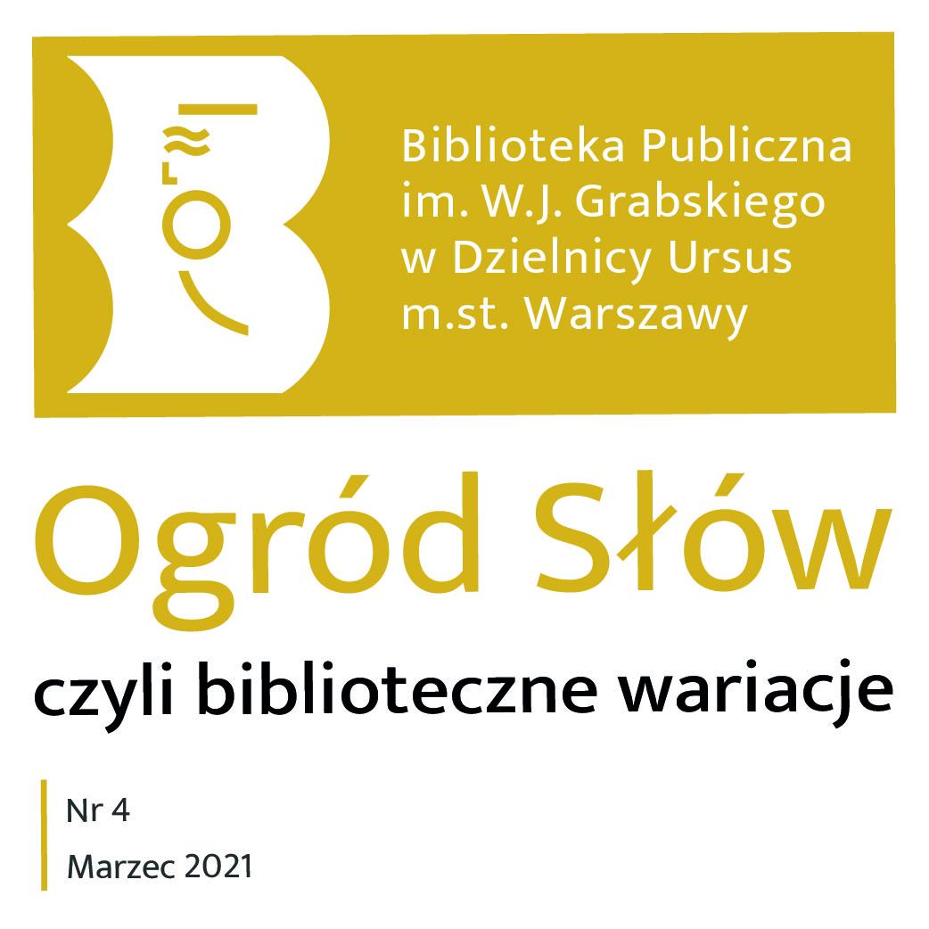"""IV wydanie pisma bibliotecznego """"Ogród Słów, czyli biblioteczne wariacje"""""""