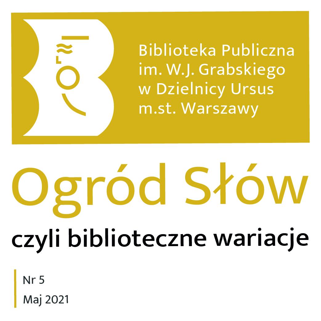 """Majowe wydanie """"Ogród Słów, czyli bibliotecznych wariacji"""""""