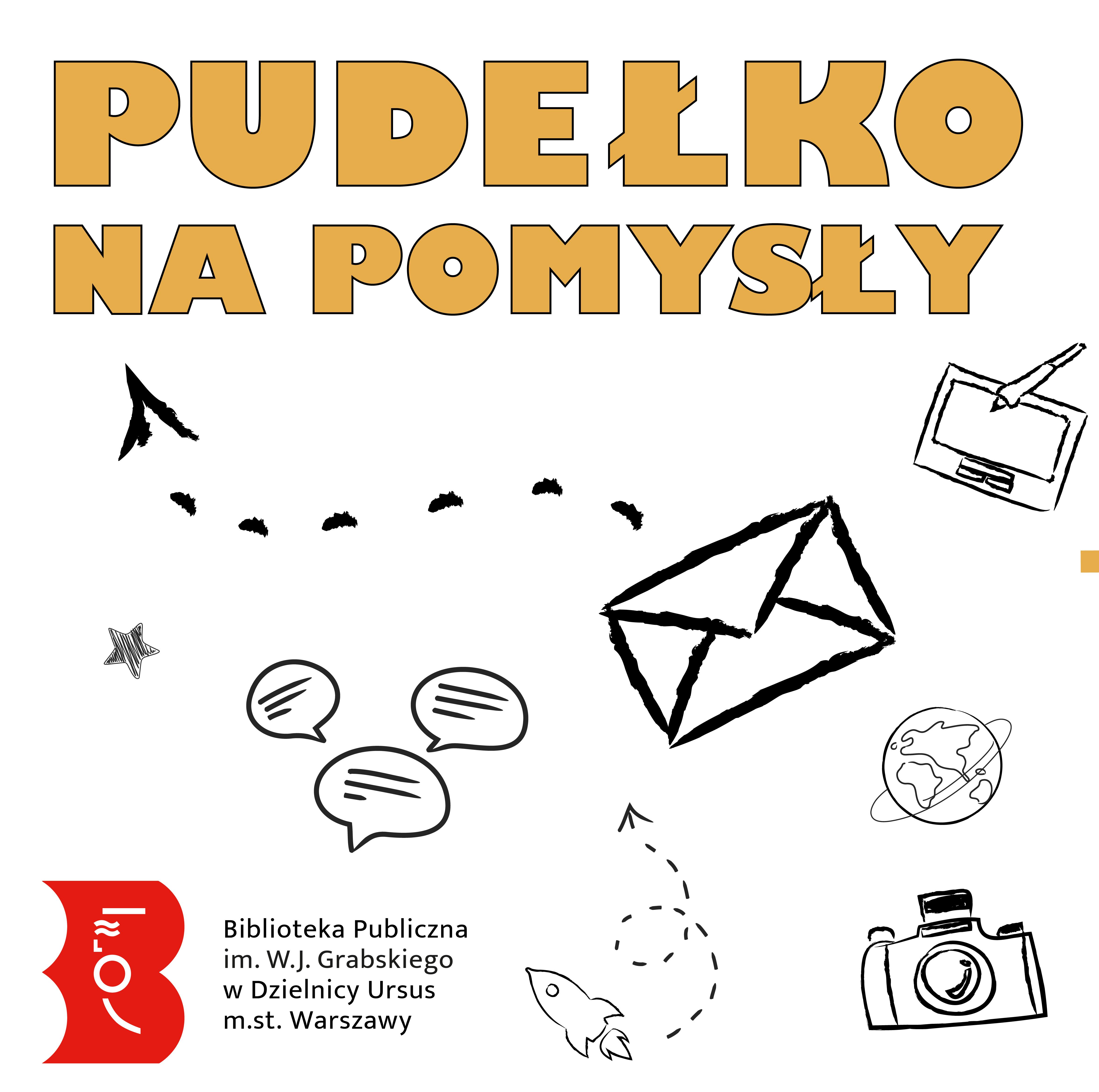 """Grafika przedstawia napis """"Pudełko na pomysły"""", poniżej rysunki różnych elementów, jak koperta, strzałki, tablet, na dole logo Biblioteki."""