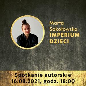 Spotkanie autorskie z Martą Sokołowską